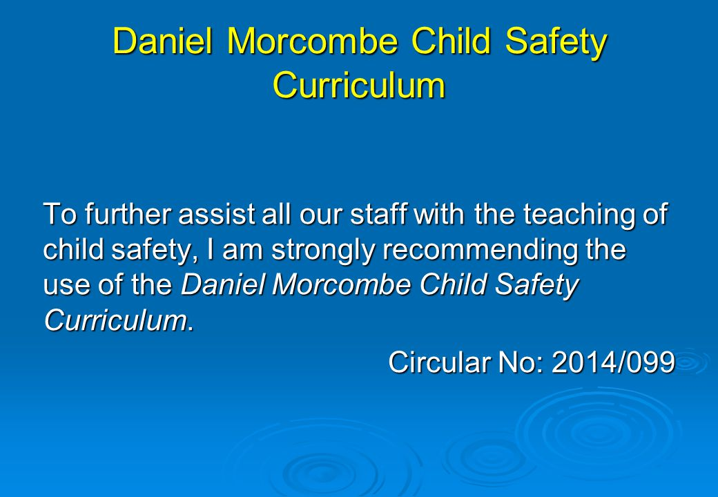Daniel Morcombe Child Safety Curriculum