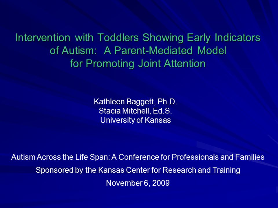 Kathleen Baggett, Ph.D. Stacia Mitchell, Ed.S. University of Kansas
