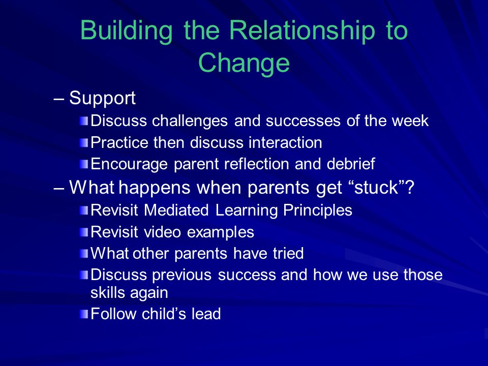 Building the Relationship to Change