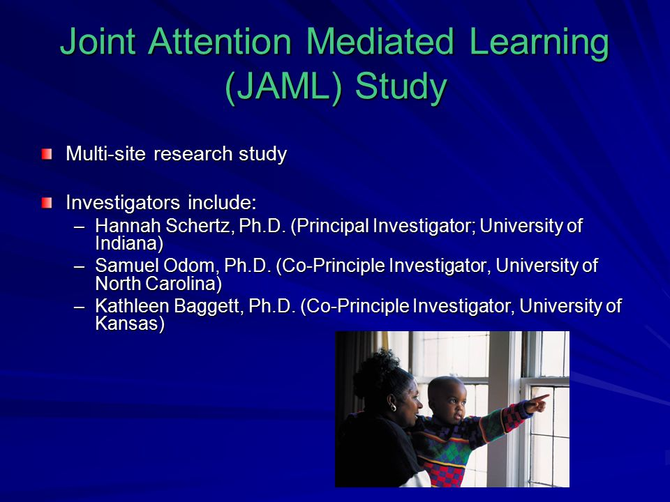 Joint Attention Mediated Learning (JAML) Study