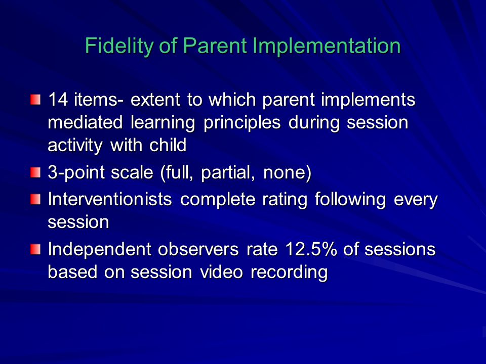Fidelity of Parent Implementation