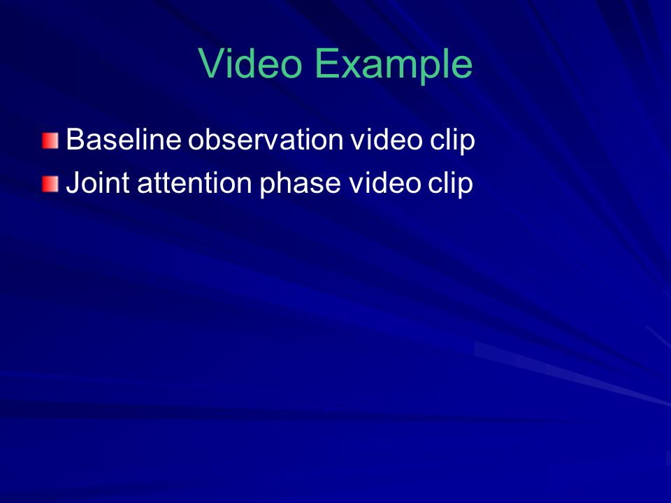 Video Example Baseline observation video clip
