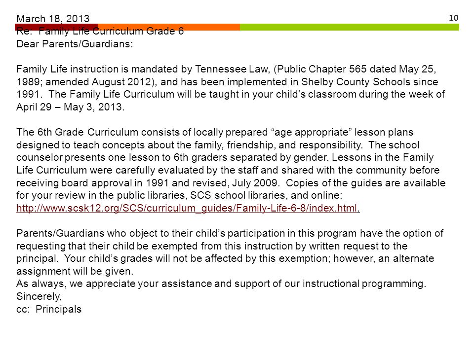 March 18, 2013 Re: Family Life Curriculum Grade 6. Dear Parents/Guardians: