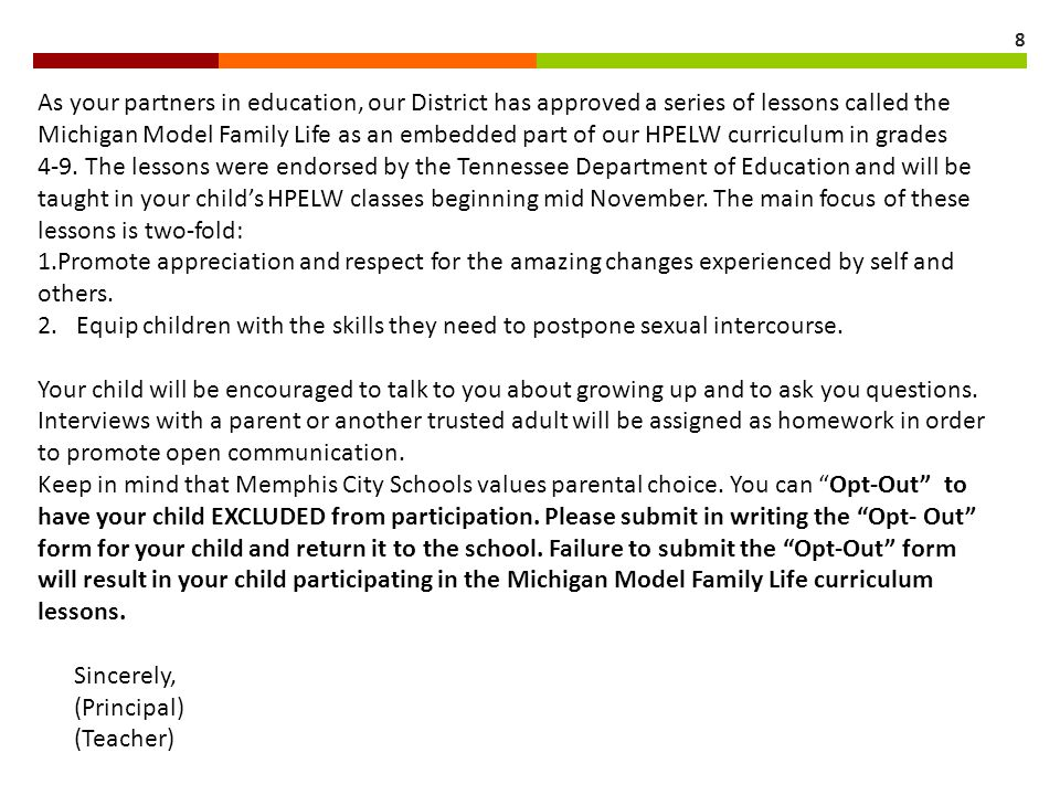 As your partners in education, our District has approved a series of lessons called the Michigan Model Family Life as an embedded part of our HPELW curriculum in grades