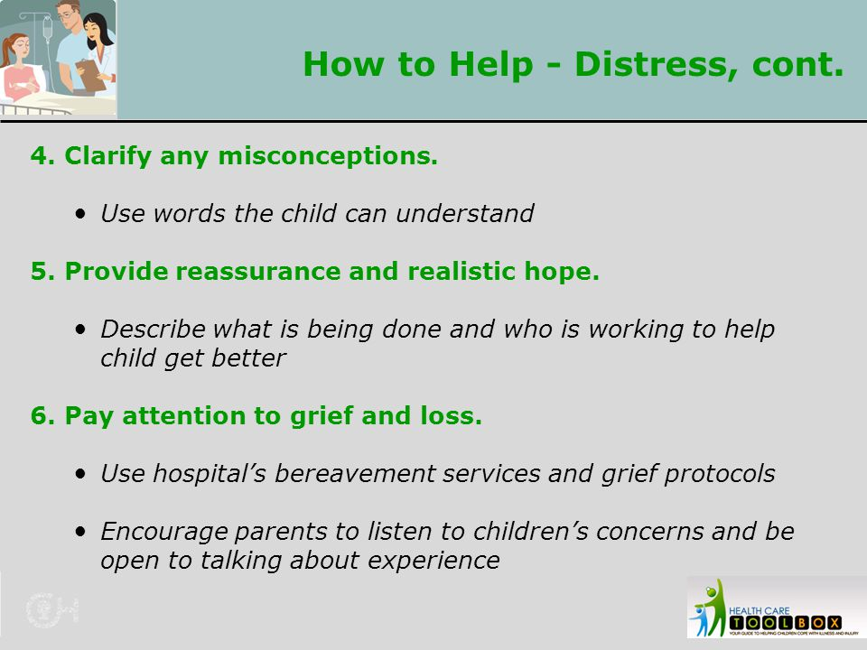 How to Help - Distress, cont.