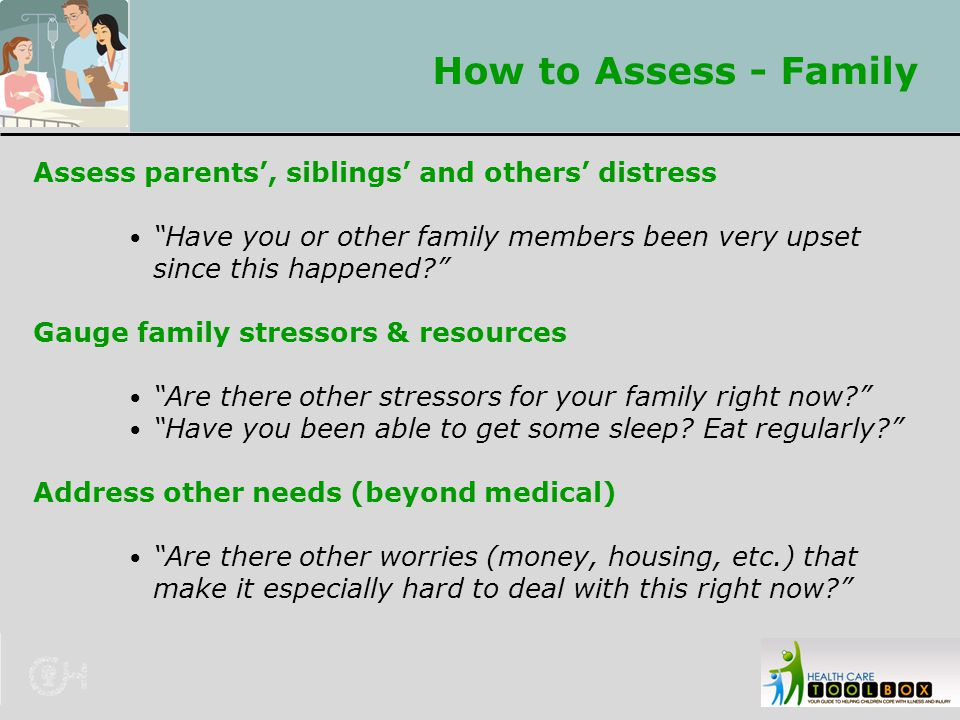 How to Assess - Family Assess parents', siblings' and others' distress