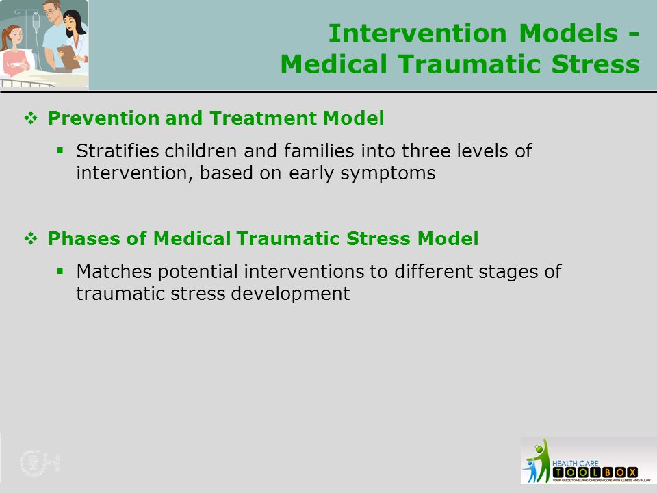 Intervention Models - Medical Traumatic Stress