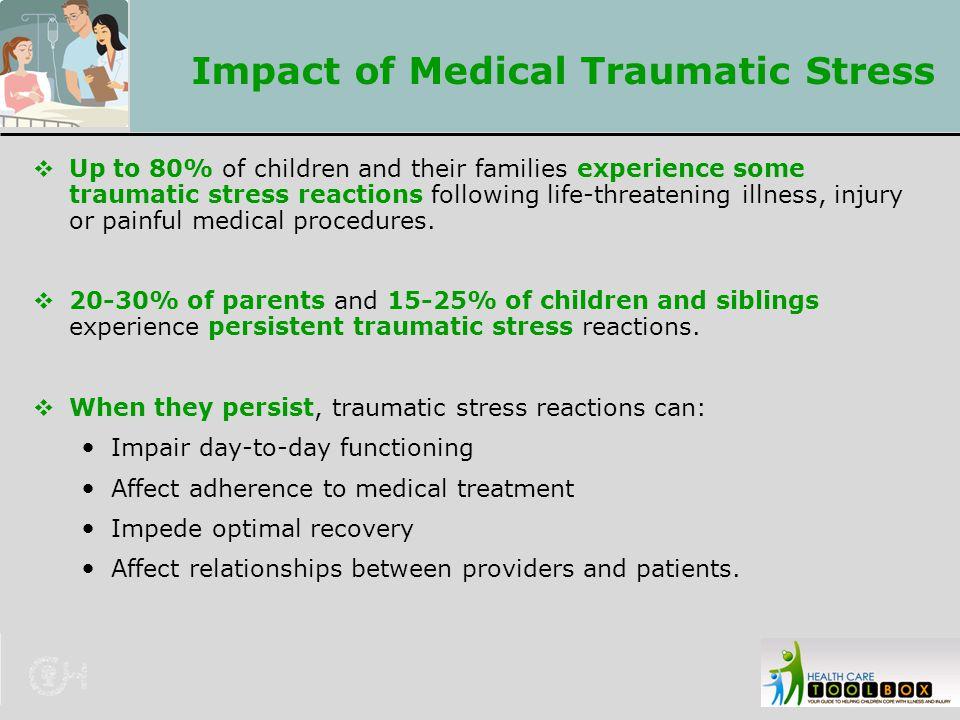 Impact of Medical Traumatic Stress