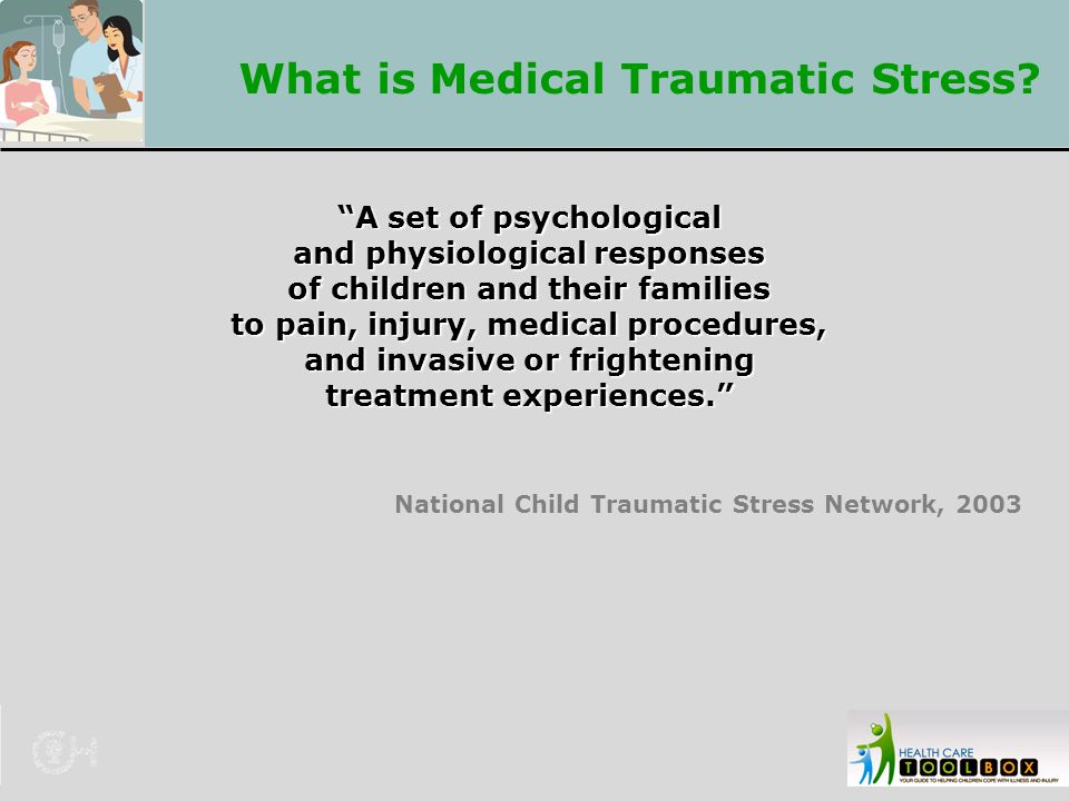 What is Medical Traumatic Stress