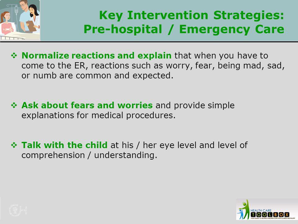 Key Intervention Strategies: Pre-hospital / Emergency Care