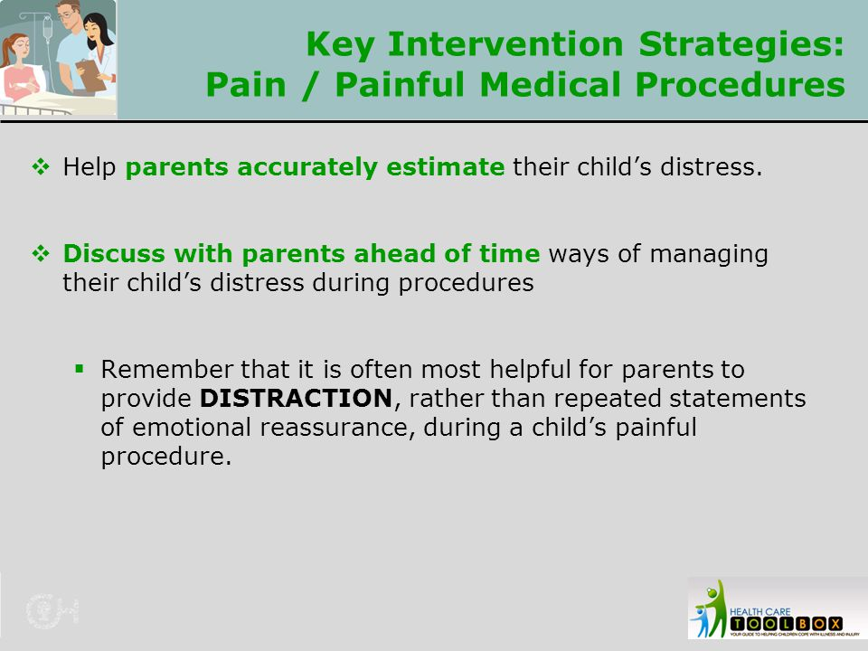 Key Intervention Strategies: Pain / Painful Medical Procedures