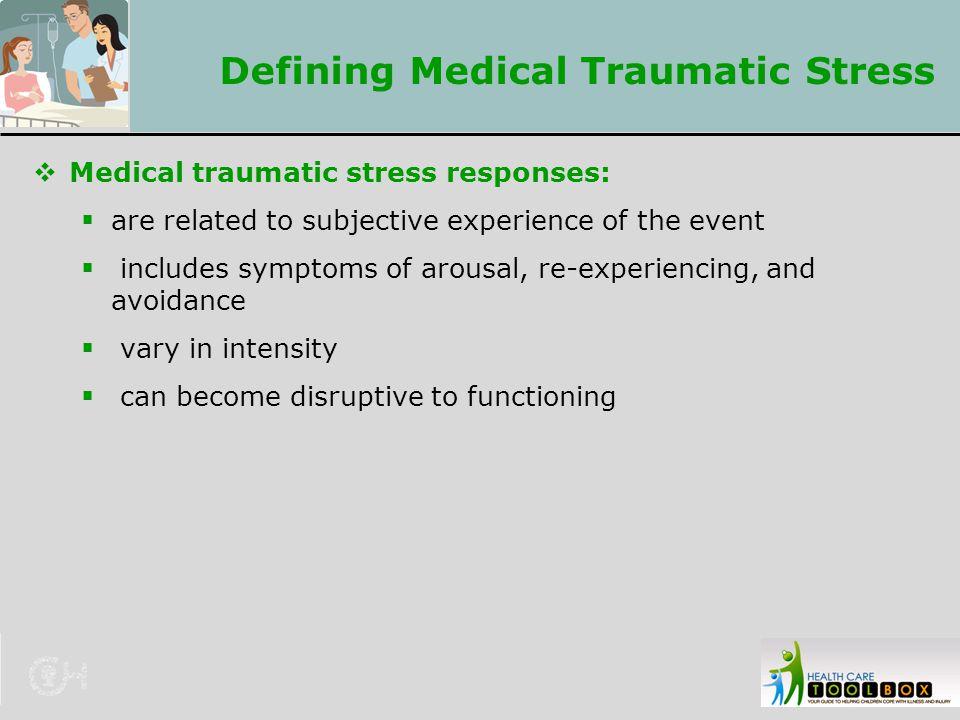 Defining Medical Traumatic Stress