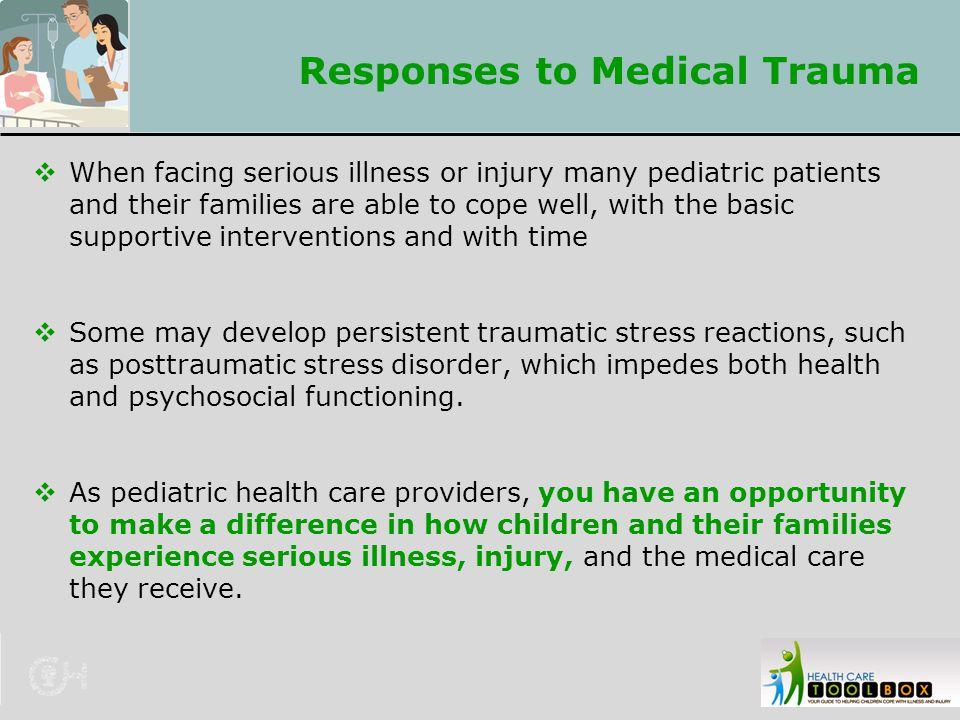 Responses to Medical Trauma