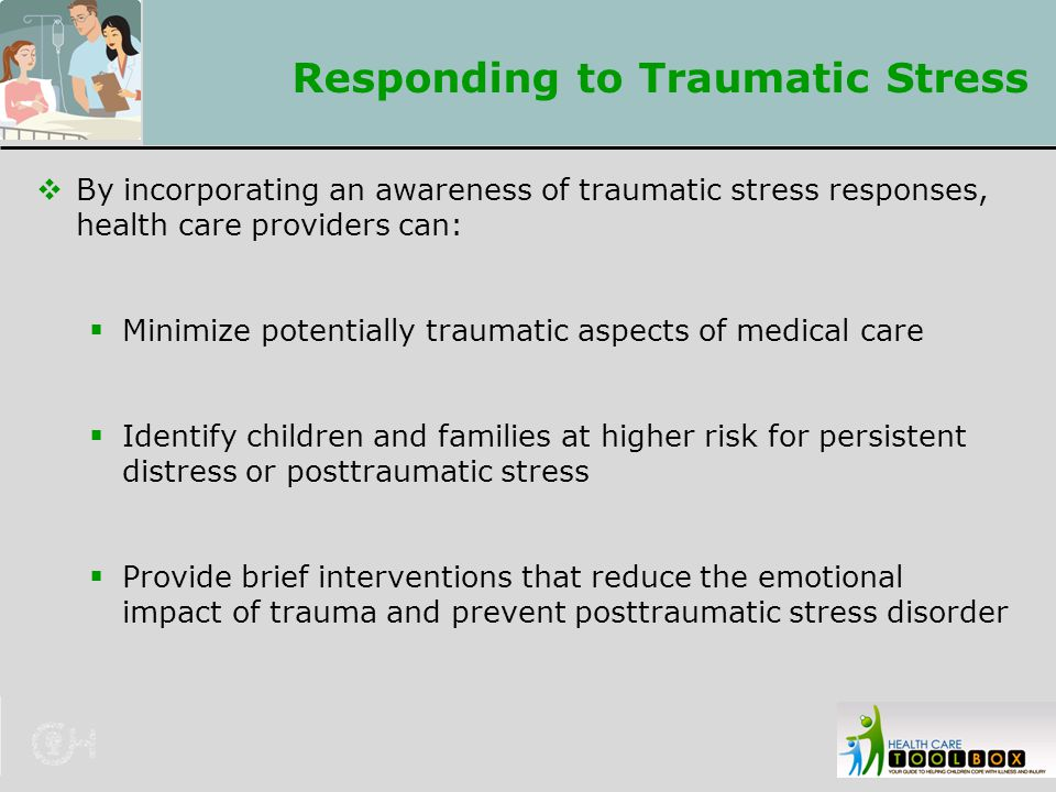 Responding to Traumatic Stress
