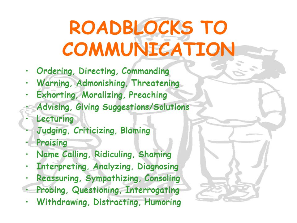 ROADBLOCKS TO COMMUNICATION