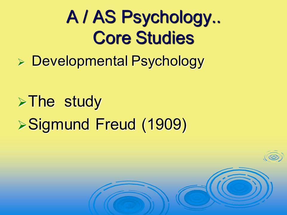 A / AS Psychology.. Core Studies