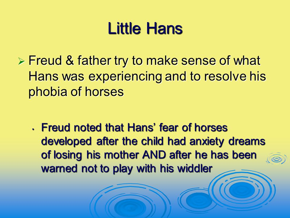 Little Hans Freud & father try to make sense of what Hans was experiencing and to resolve his phobia of horses.