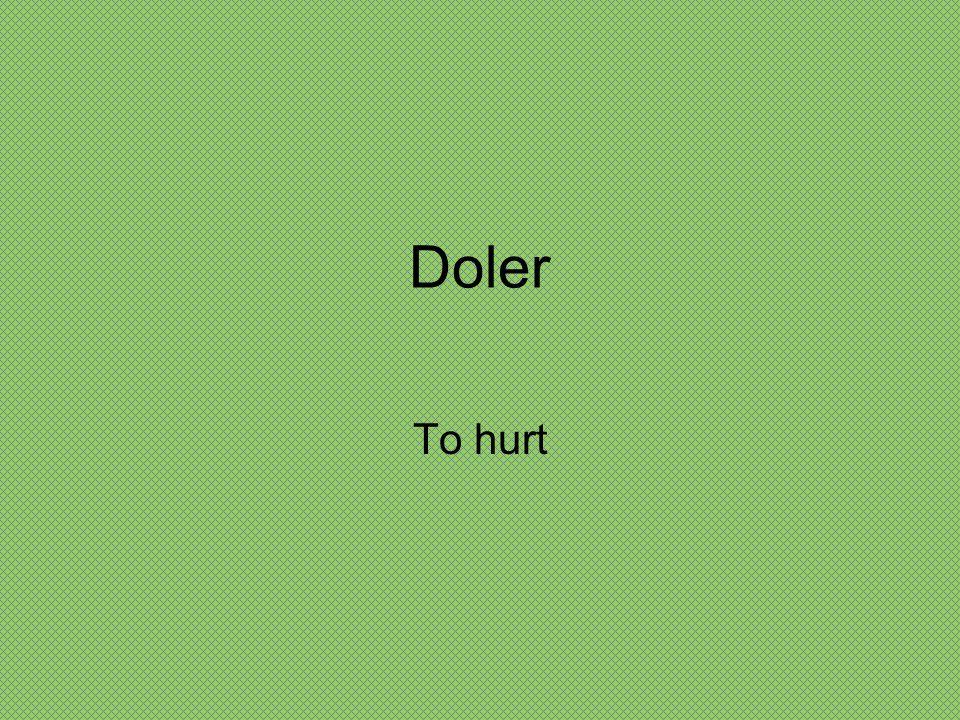 Doler To hurt