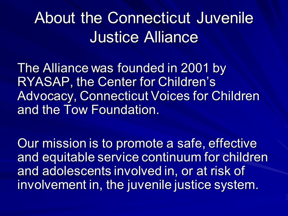About the Connecticut Juvenile Justice Alliance