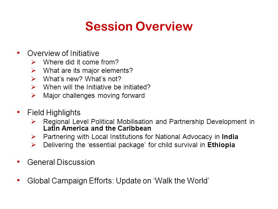Session Overview Overview of Initiative Field Highlights