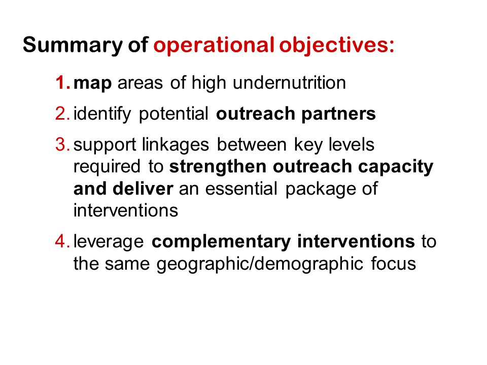 Summary of operational objectives: