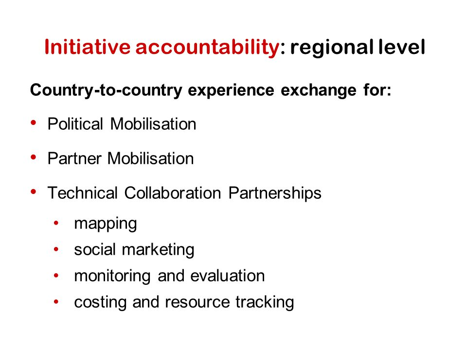 Initiative accountability: regional level