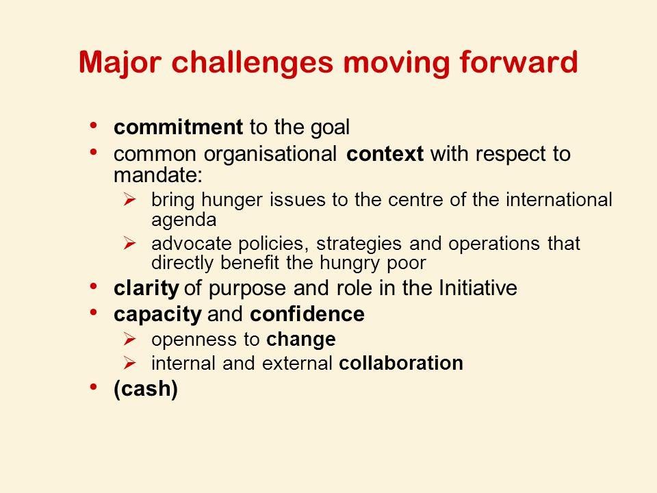Major challenges moving forward