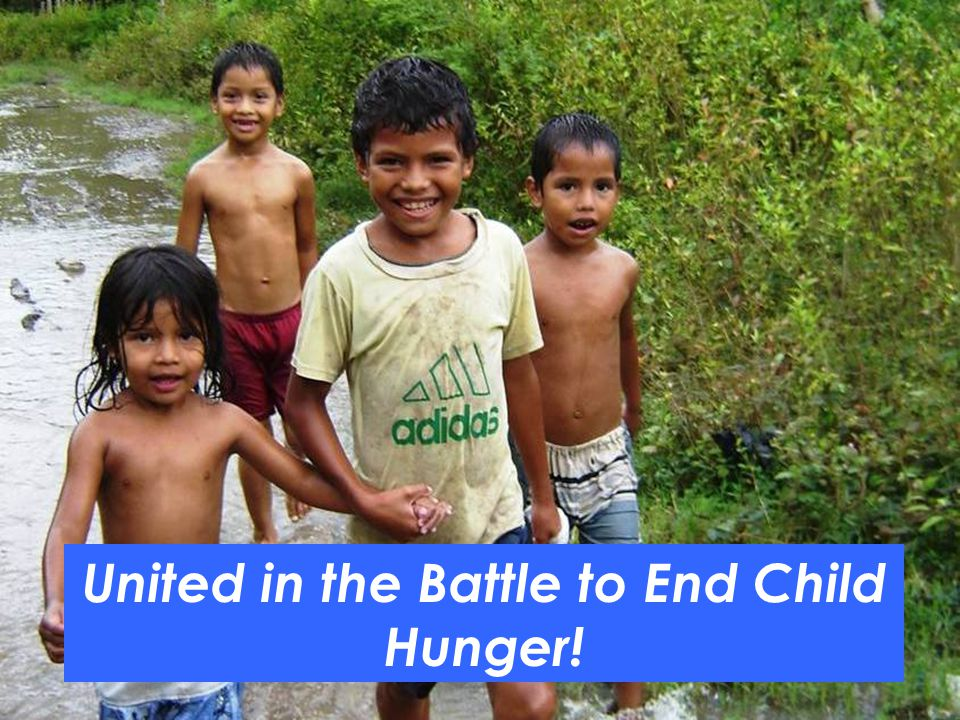 United in the Battle to End Child Hunger!