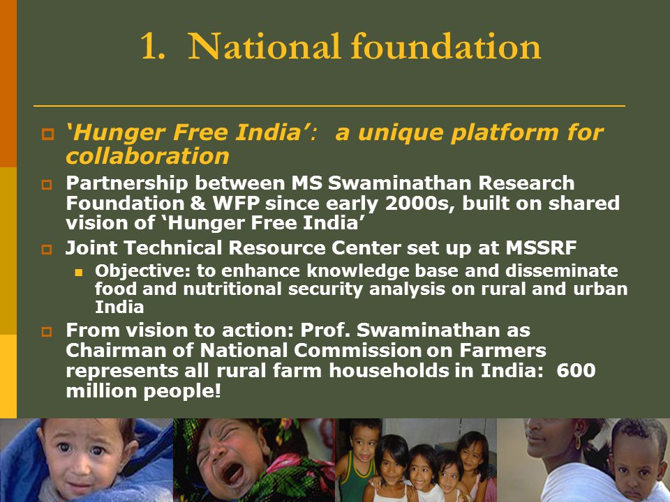 1. National foundation 'Hunger Free India': a unique platform for collaboration.