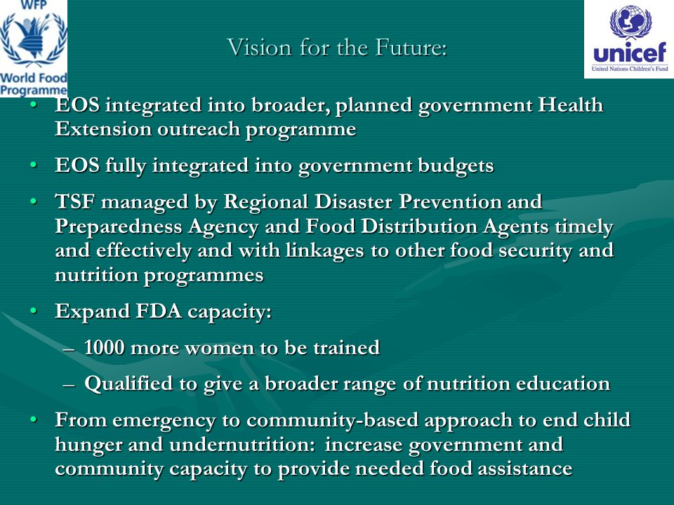 Vision for the Future: EOS integrated into broader, planned government Health Extension outreach programme.