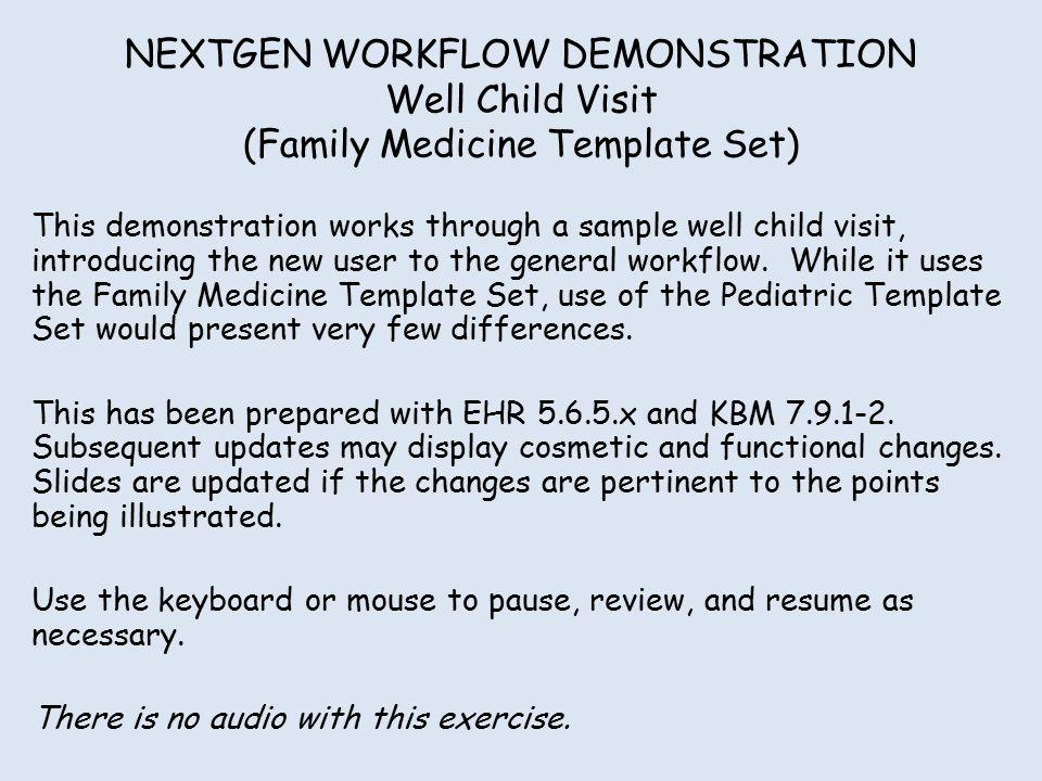 nextgen workflow demonstration well child visit (family medicine, Presentation templates