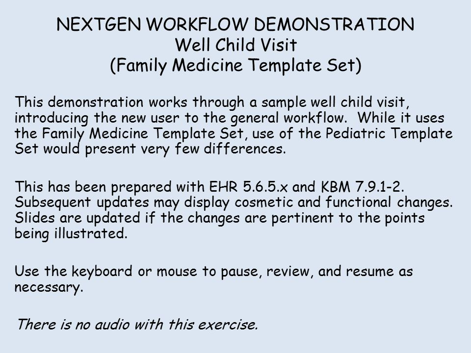 Nextgen workflow demonstration well child visit family for Well child visit template