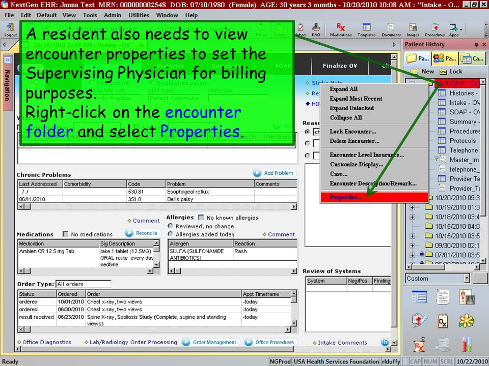 A resident also needs to view encounter properties to set the Supervising Physician for billing purposes.