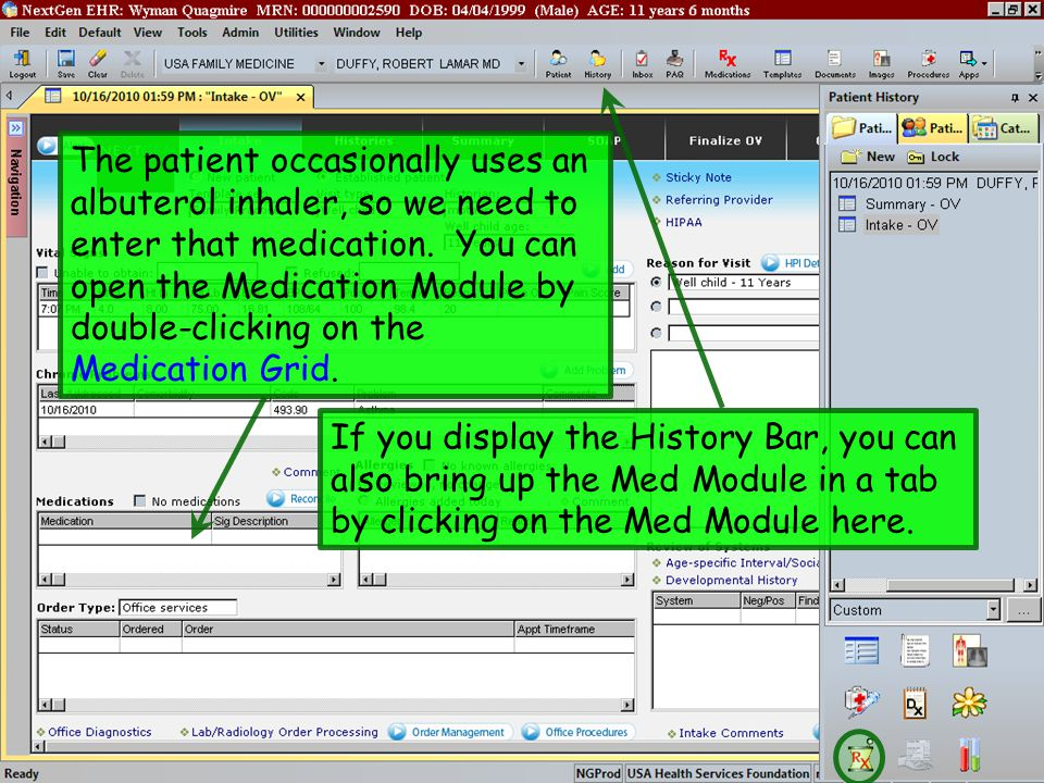 The patient occasionally uses an albuterol inhaler, so we need to enter that medication. You can open the Medication Module by double-clicking on the Medication Grid.