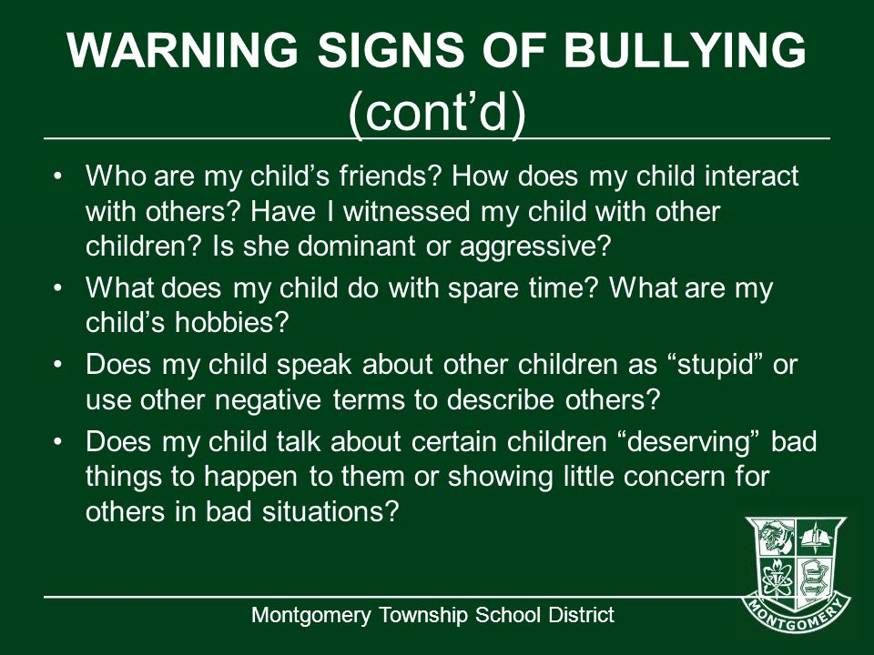 WARNING SIGNS OF BULLYING (cont'd)