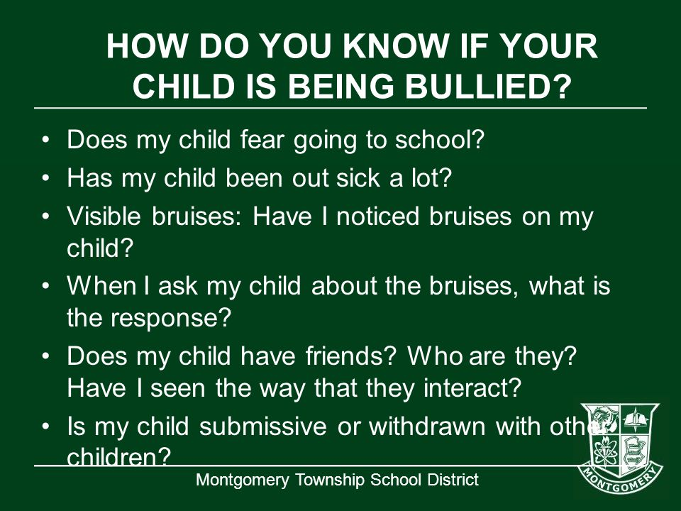 HOW DO YOU KNOW IF YOUR CHILD IS BEING BULLIED