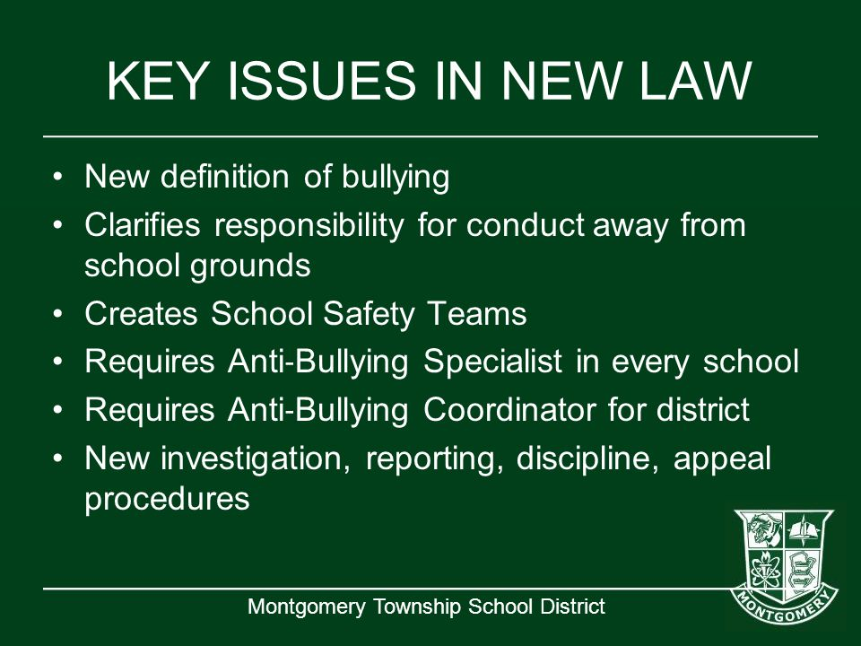 KEY ISSUES IN NEW LAW New definition of bullying
