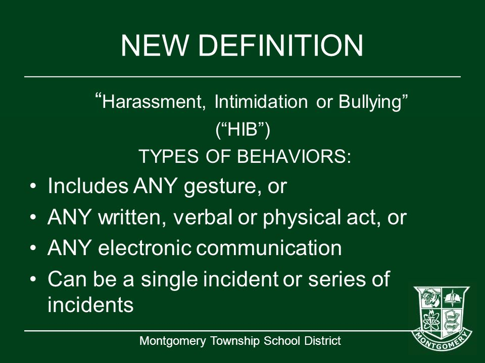 Harassment, Intimidation or Bullying