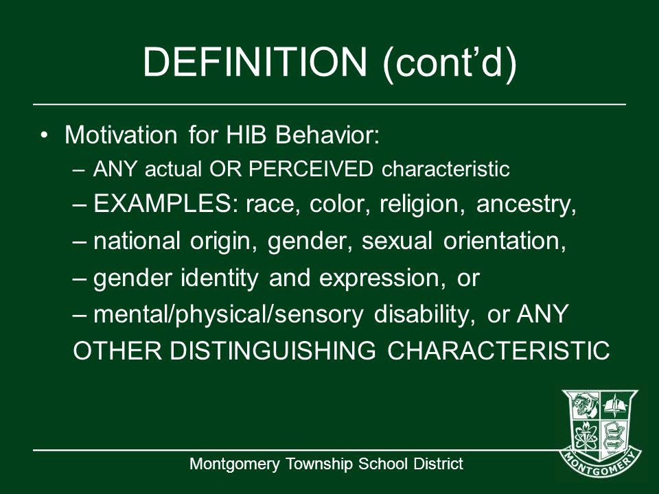 DEFINITION (cont'd) Motivation for HIB Behavior: