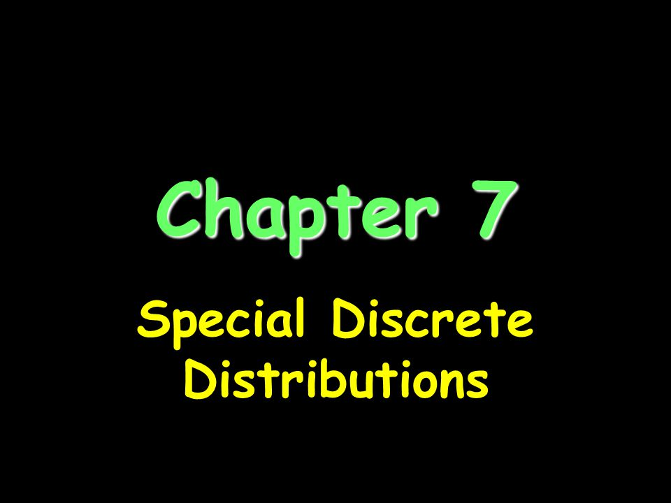 Special Discrete Distributions