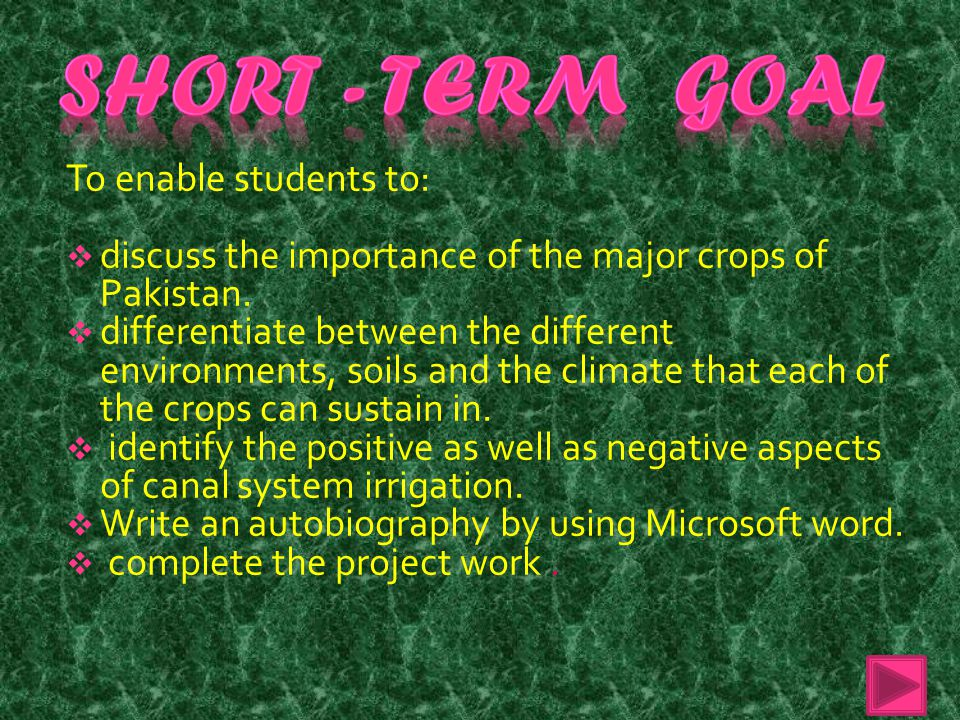 Short - Term Goal To enable students to: