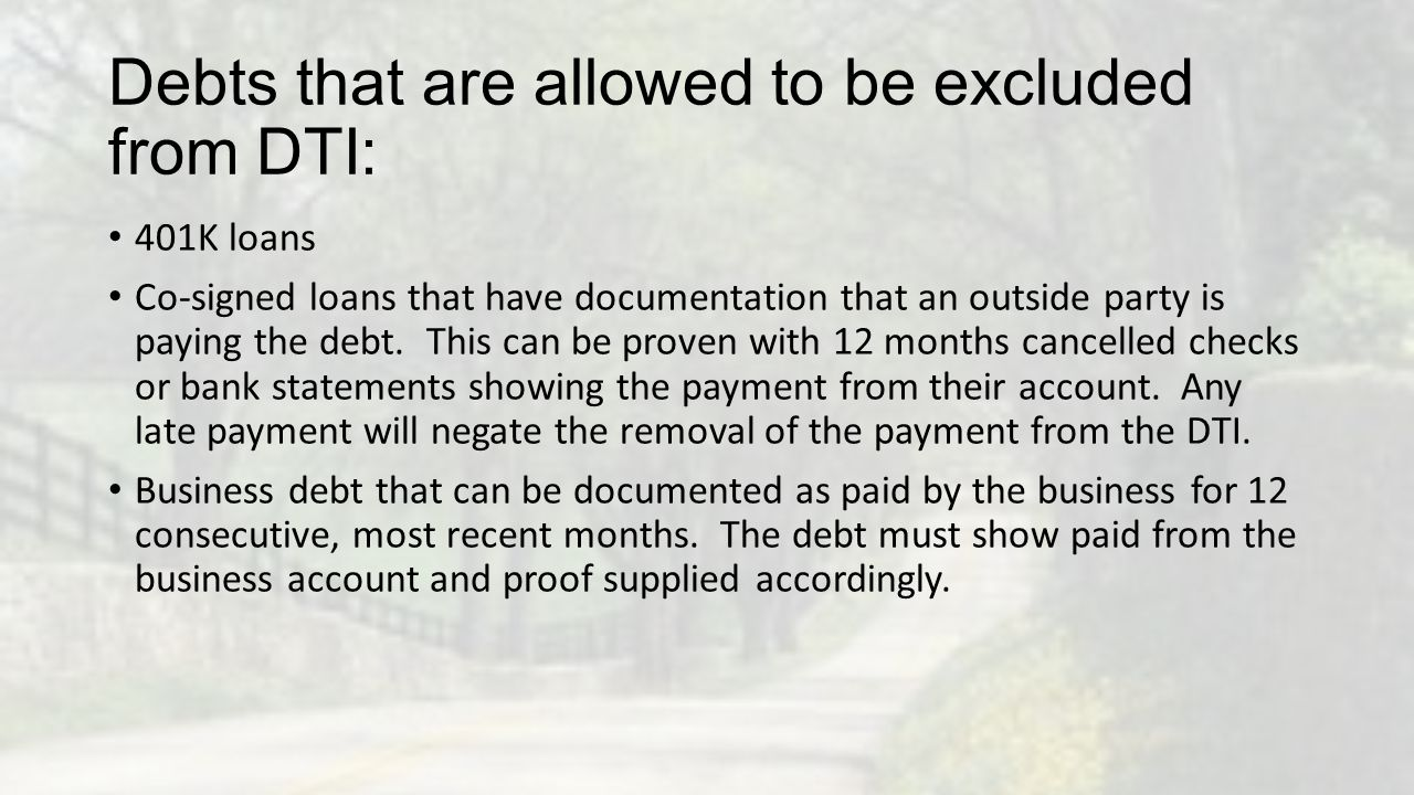 Debts that are allowed to be excluded from DTI: