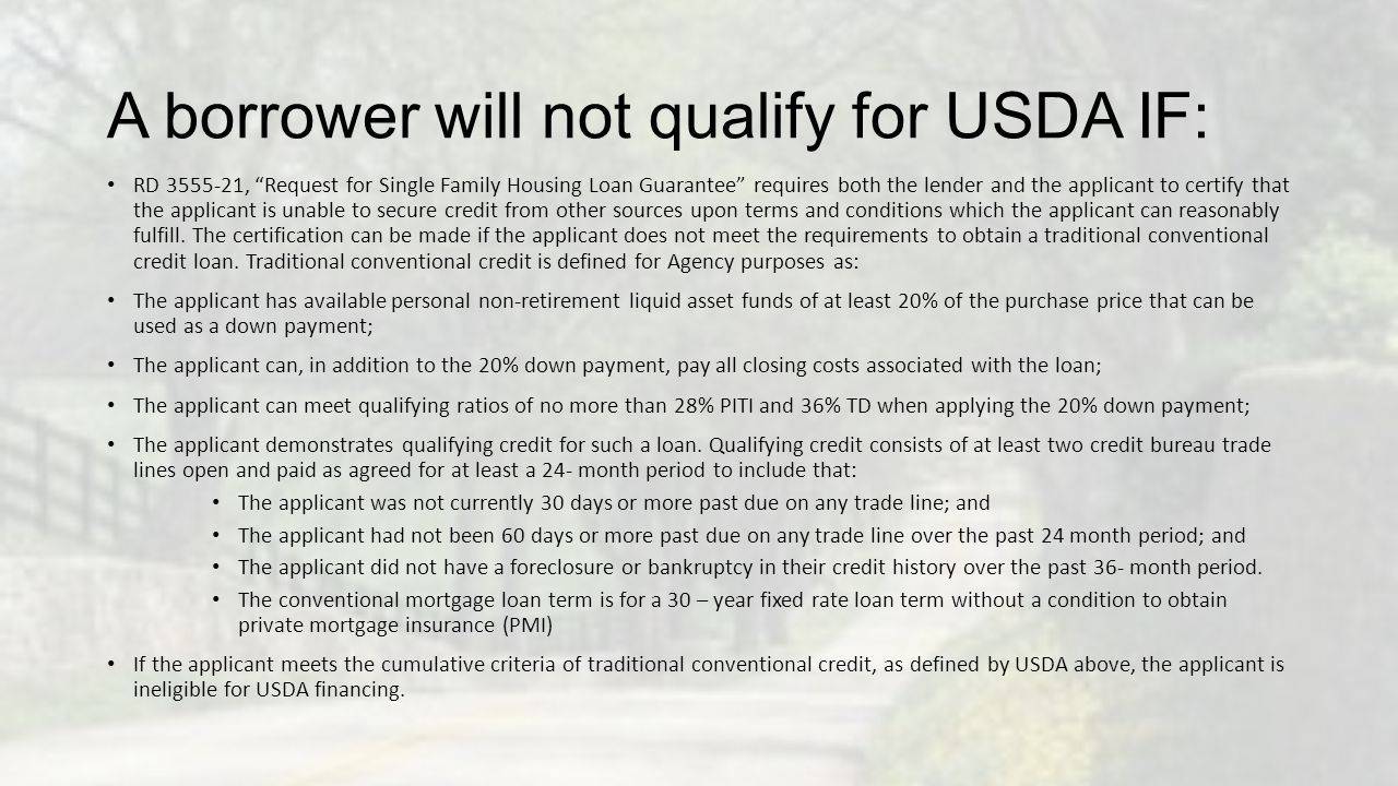 A borrower will not qualify for USDA IF: