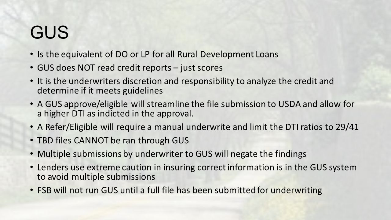 GUS Is the equivalent of DO or LP for all Rural Development Loans