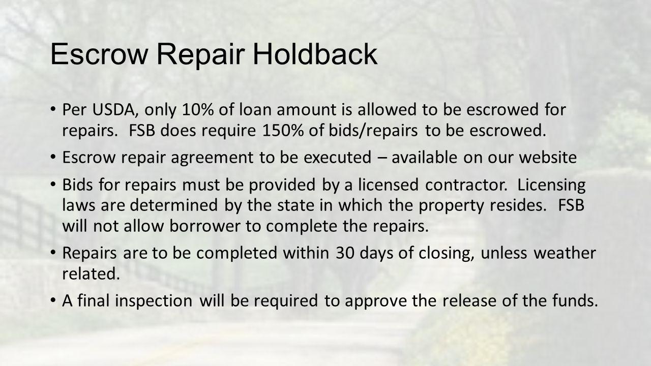 Escrow Repair Holdback