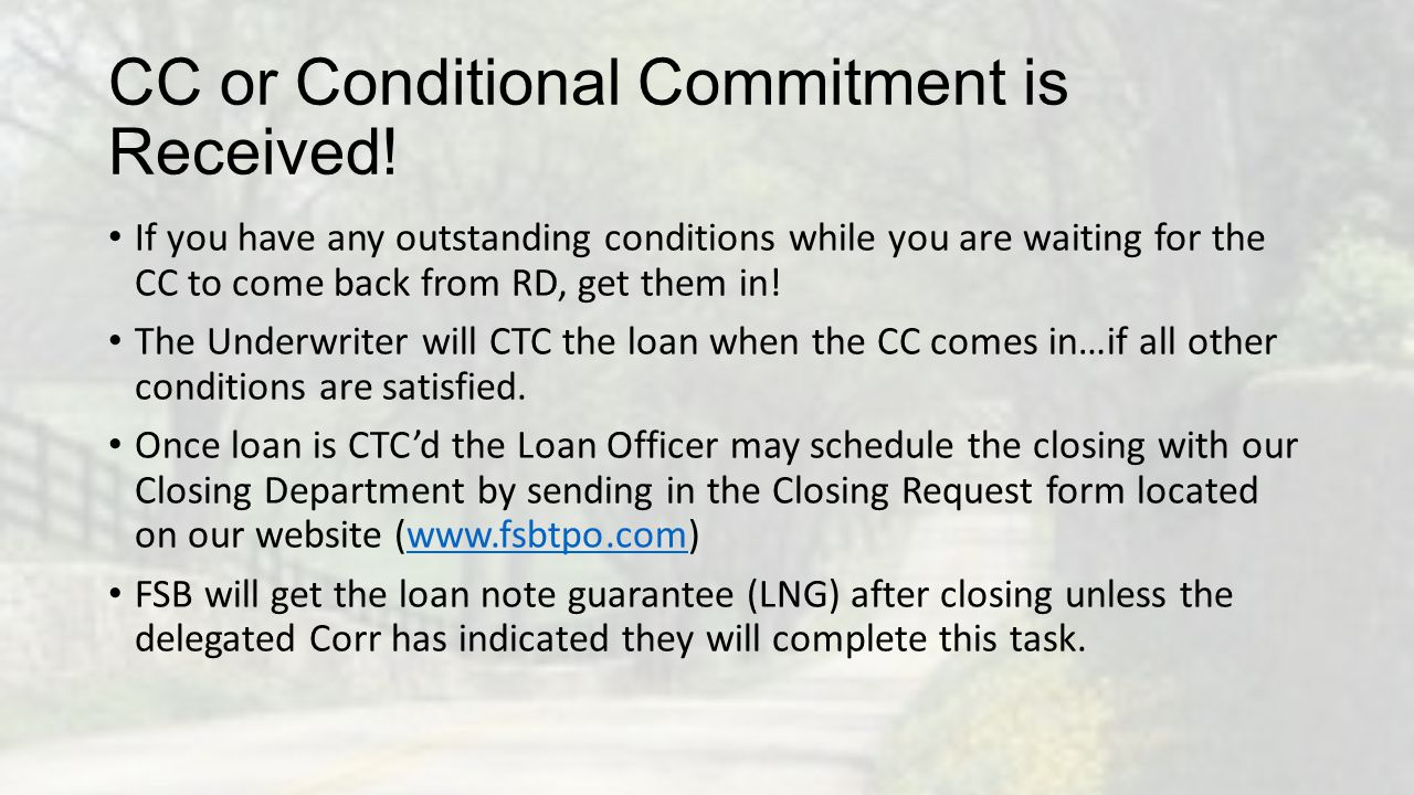 CC or Conditional Commitment is Received!