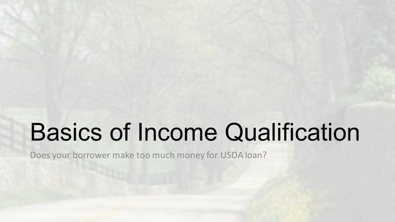 Basics of Income Qualification