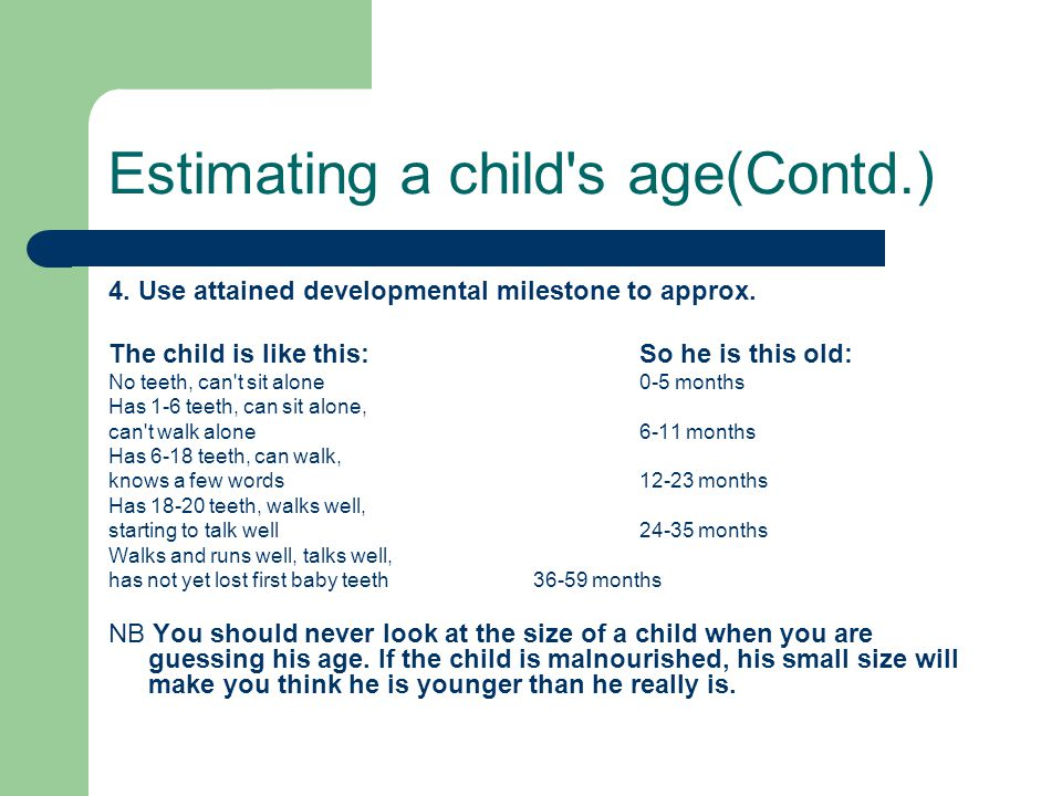 Estimating a child s age(Contd.)
