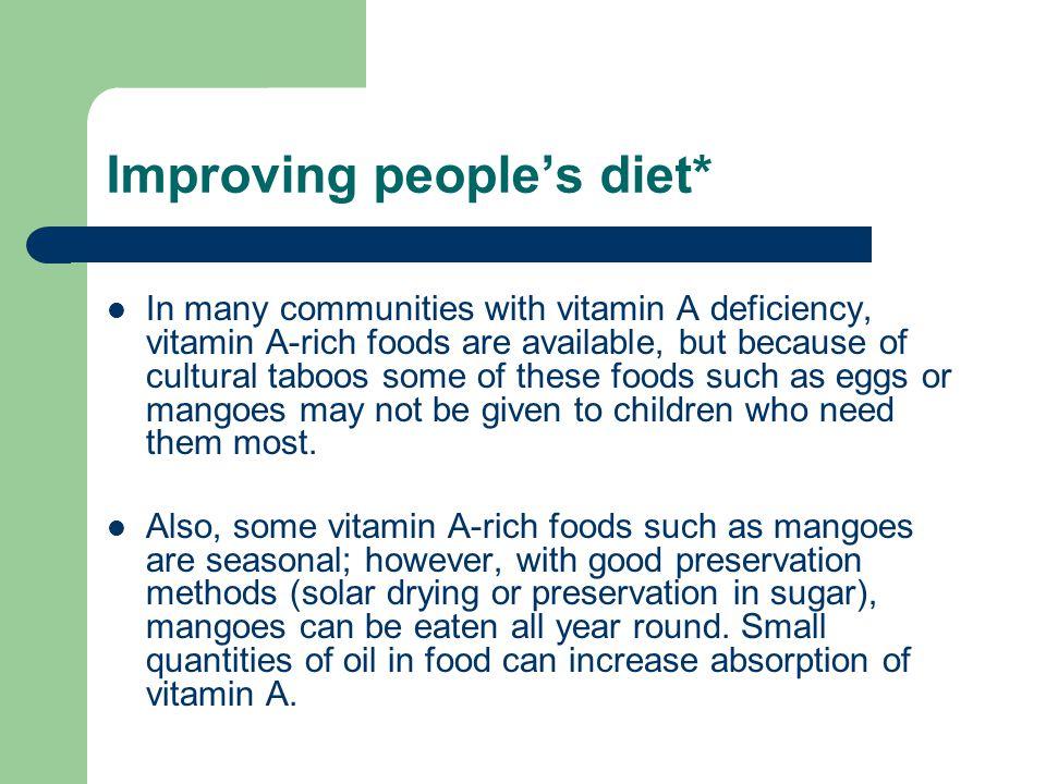 Improving people's diet*