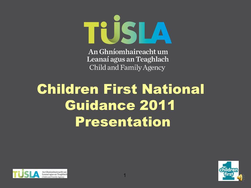 Children First National Guidance 2011 Presentation